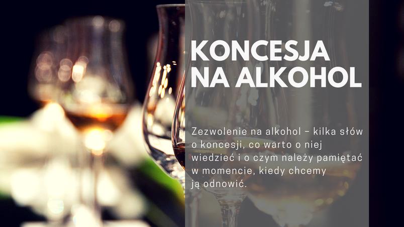 Zezwolenie na alkohol – kilka słów o koncesji