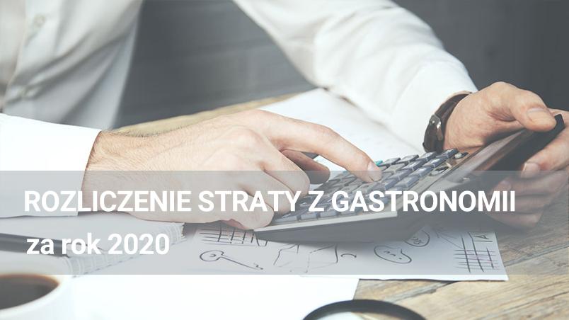 Rozliczenie straty z gastronomii za rok 2020