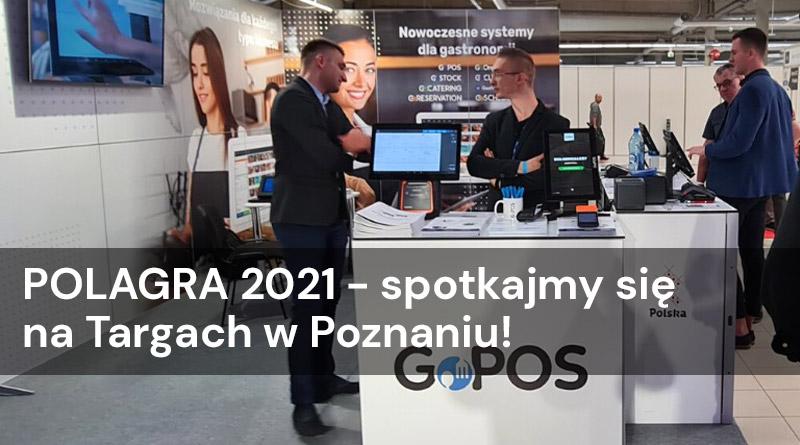 POLAGRA 2021 – spotkajmy się na Targach!