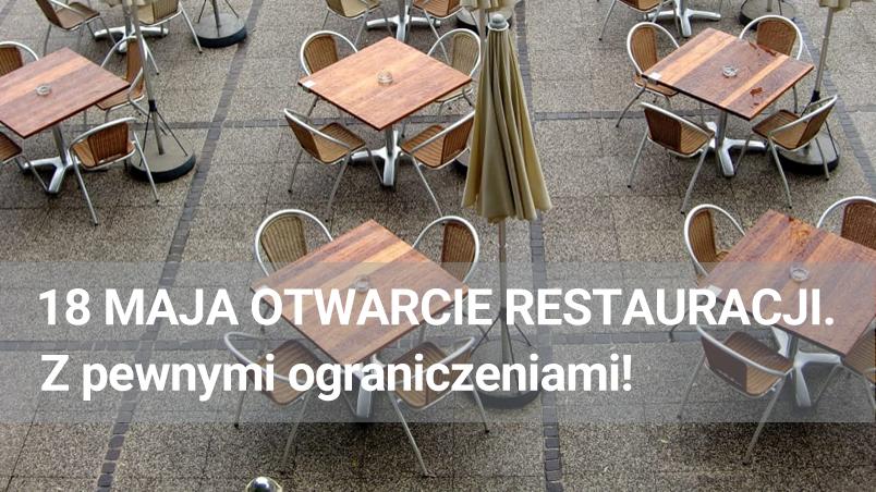 18 maja jako wstępny termin otwarcia restauracji, z pewnymi ograniczeniami